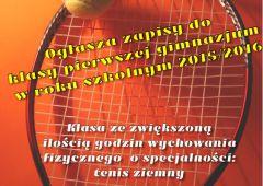 W Gimnazjum Nr1 powstaje  pierwsza w Skarżysku klasa sportowa o specjalności tenis ziemny